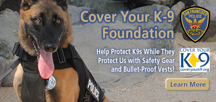 Slide Cover Your K-9 Foundation. Help protect K9s while they protect us with safety gear and bullet-proof vests! Police dog with protective vest