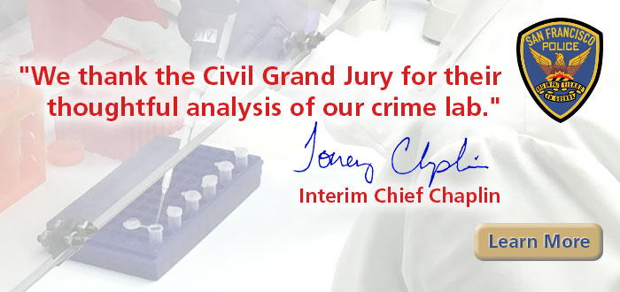 "Slide ""We thank the Civil Grand Jury for their thoughtful analysis of our crime lab."" Interim Chief Chaplin with image of SFPD Crime Lab test tubes in the background"