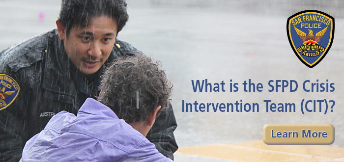 Slide What is the SFPD Crisis Intervention Team (CIT)? with SFPD officer talking to person on the street