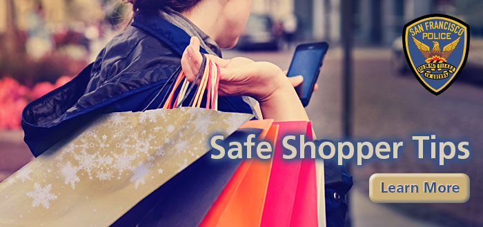 SFPD slide SFPD Safe Shopper - Holiday Season Safety Tips with woman holding shopping bags looking on cell phone